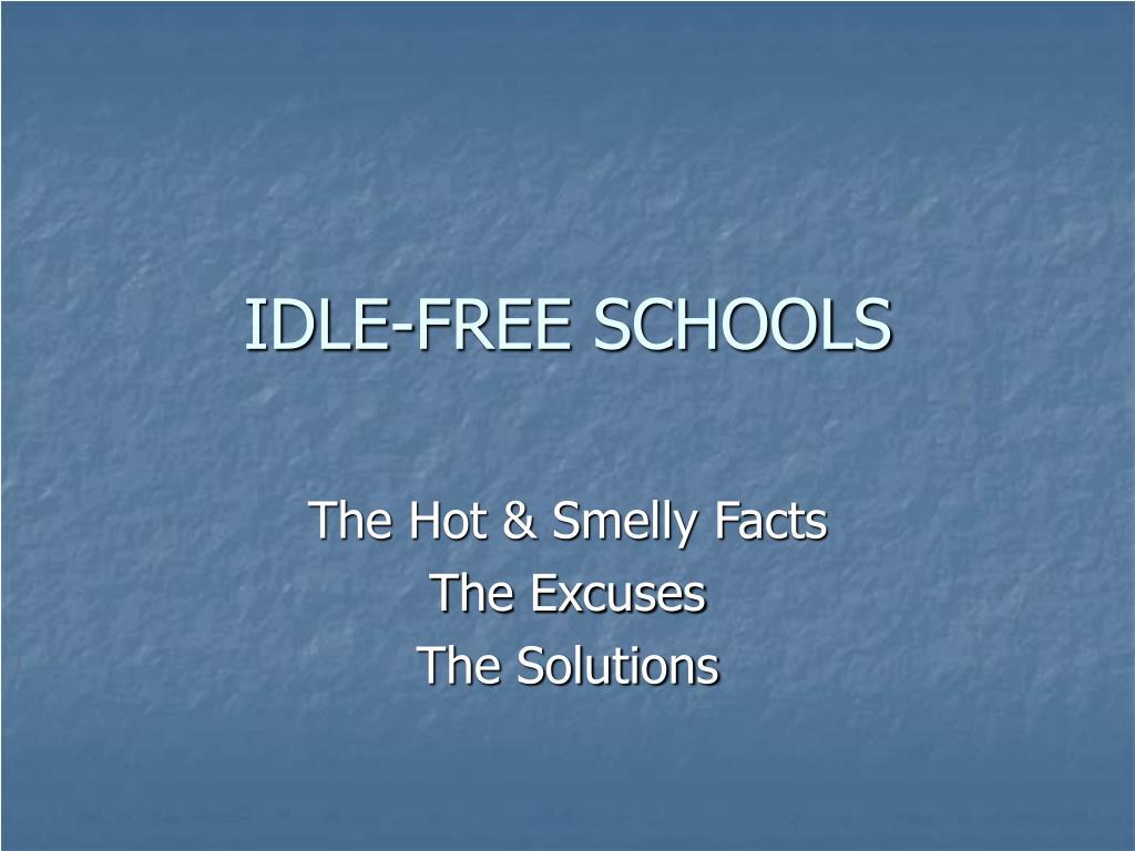 IDLE-FREE SCHOOLS