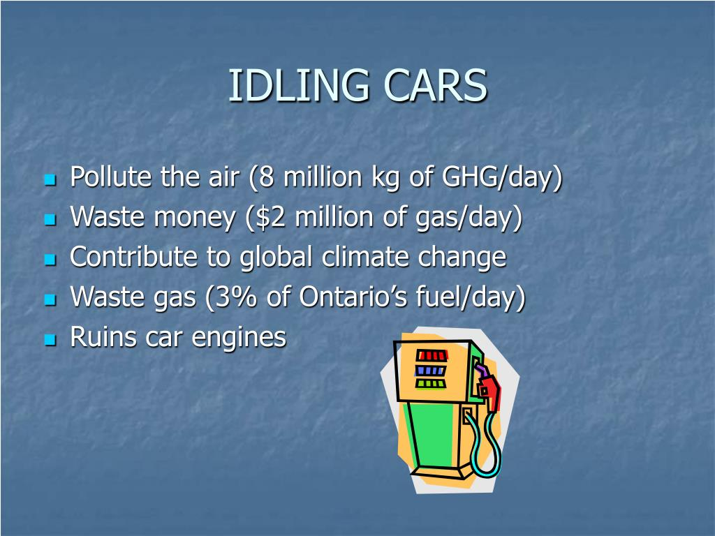 IDLING CARS