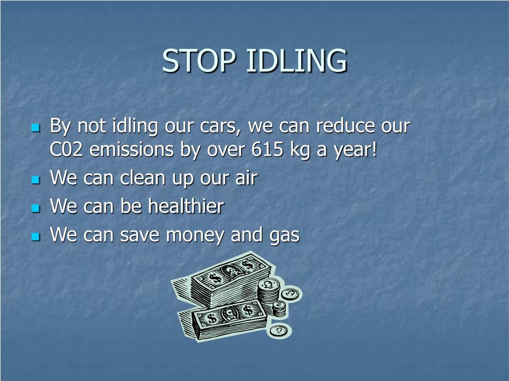 STOP IDLING