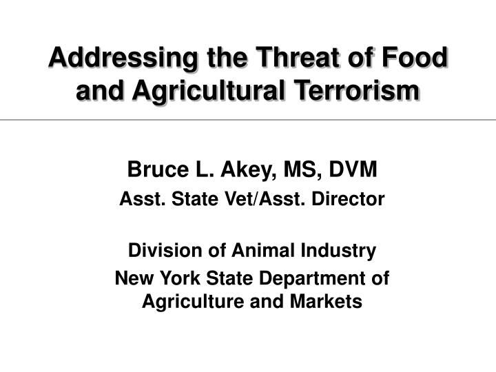addressing the threat of food and agricultural terrorism n.