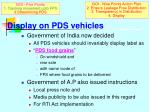 display on pds vehicles