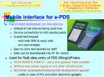 mobile interface for e pds