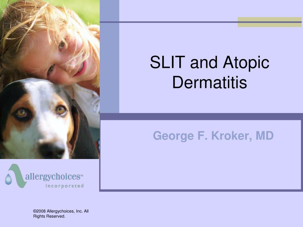 slit and atopic dermatitis l.