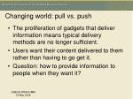 changing world pull vs push
