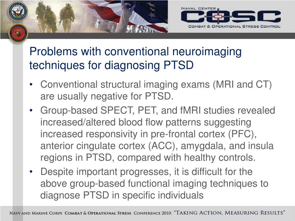 Problems with conventional neuroimaging techniques for diagnosing PTSD