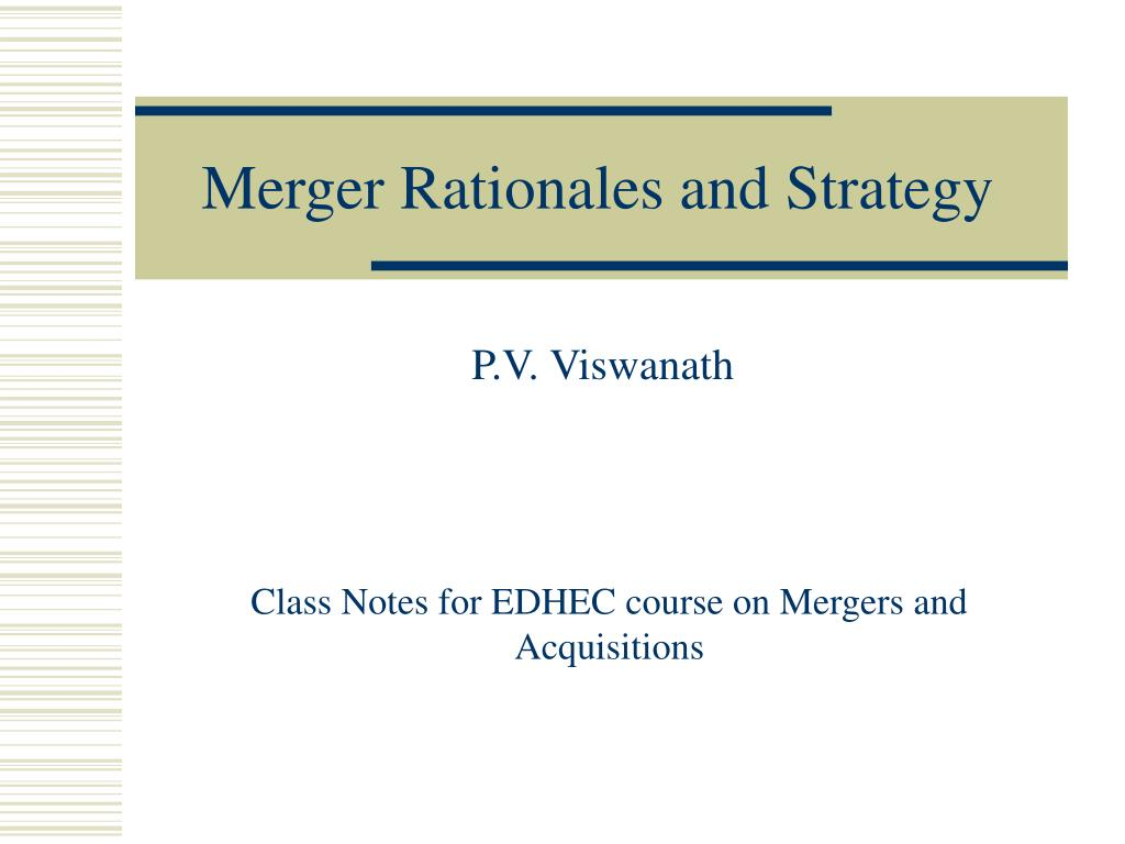 merger rationales and strategy l.