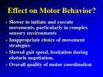 effect on motor behavior