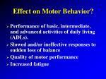 effect on motor behavior22