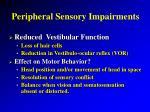 peripheral sensory impairments17