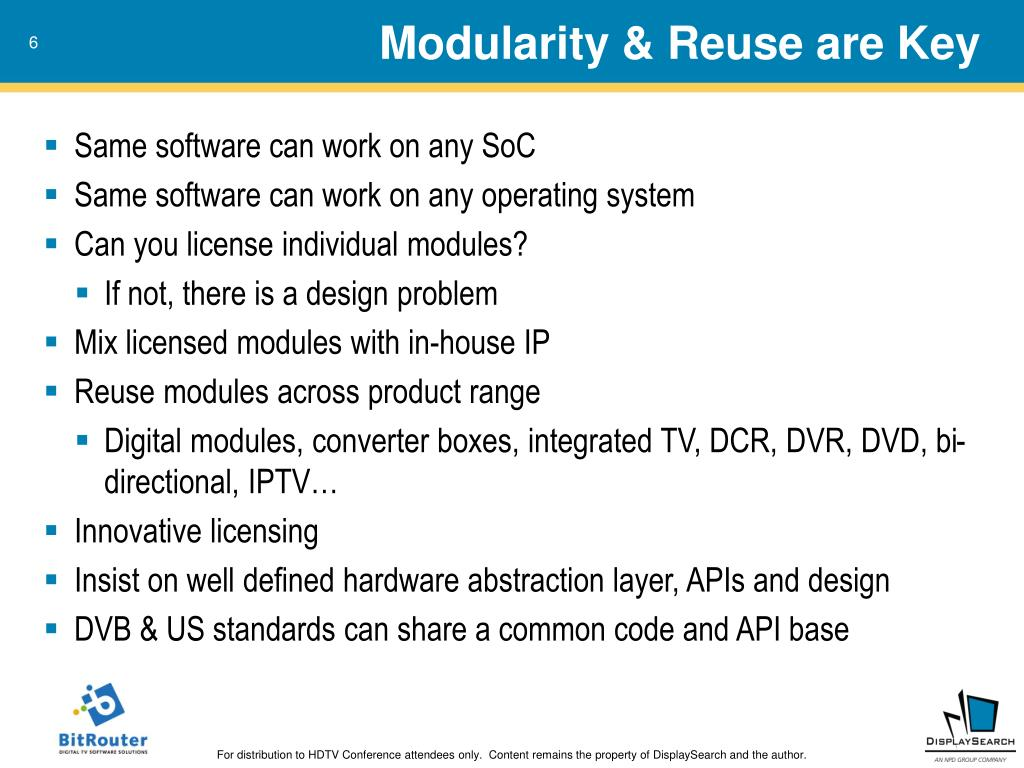 Modularity & Reuse are Key