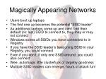 magically appearing networks