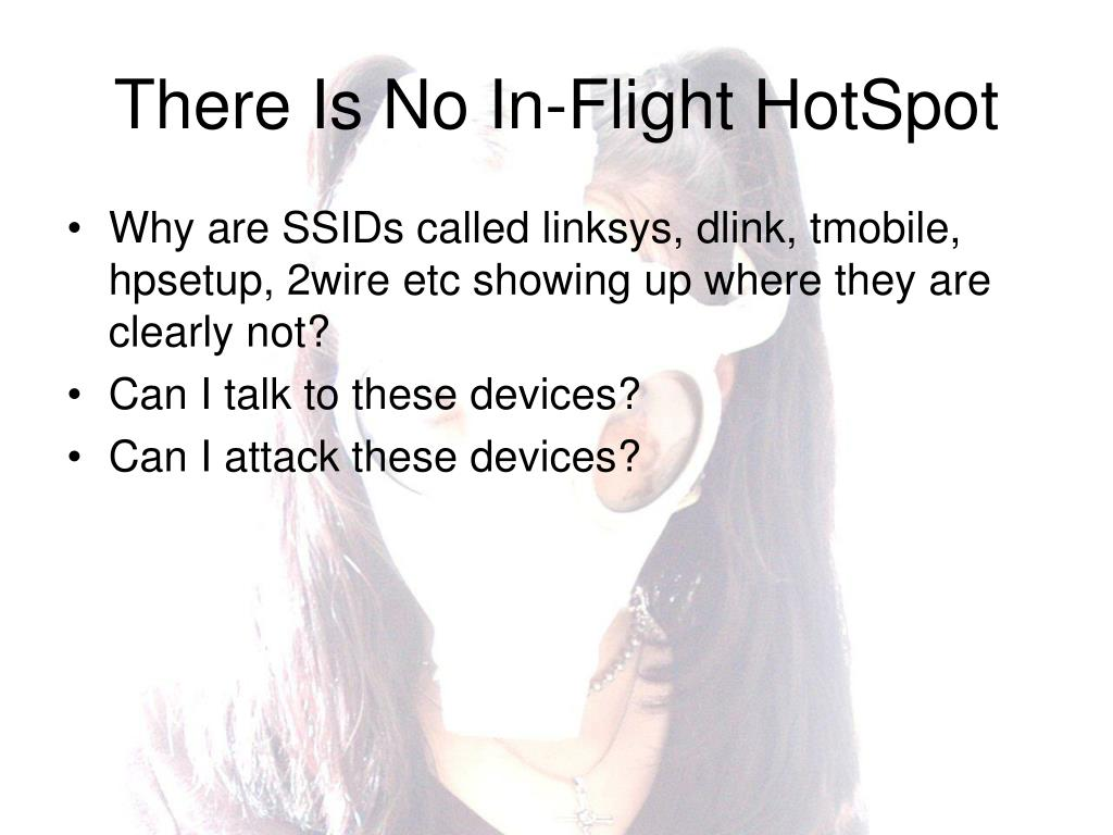 There Is No In-Flight HotSpot