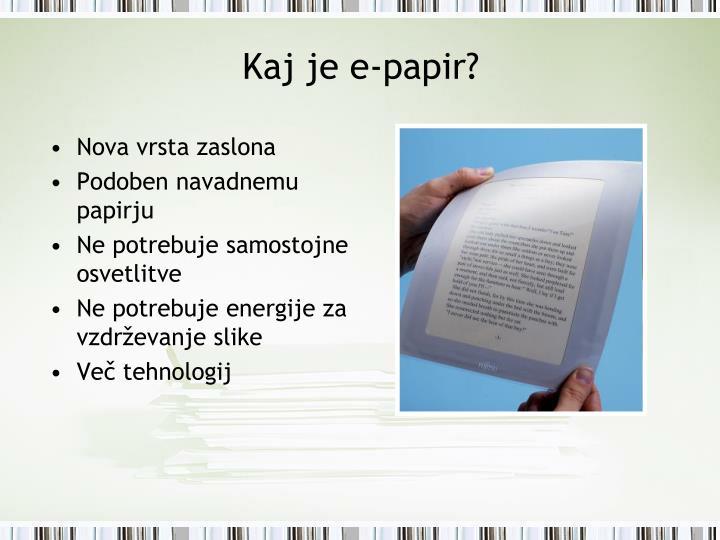 Kaj je e papir