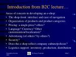 introduction from b2c lecture