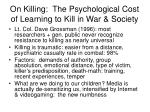 on killing the psychological cost of learning to kill in war society