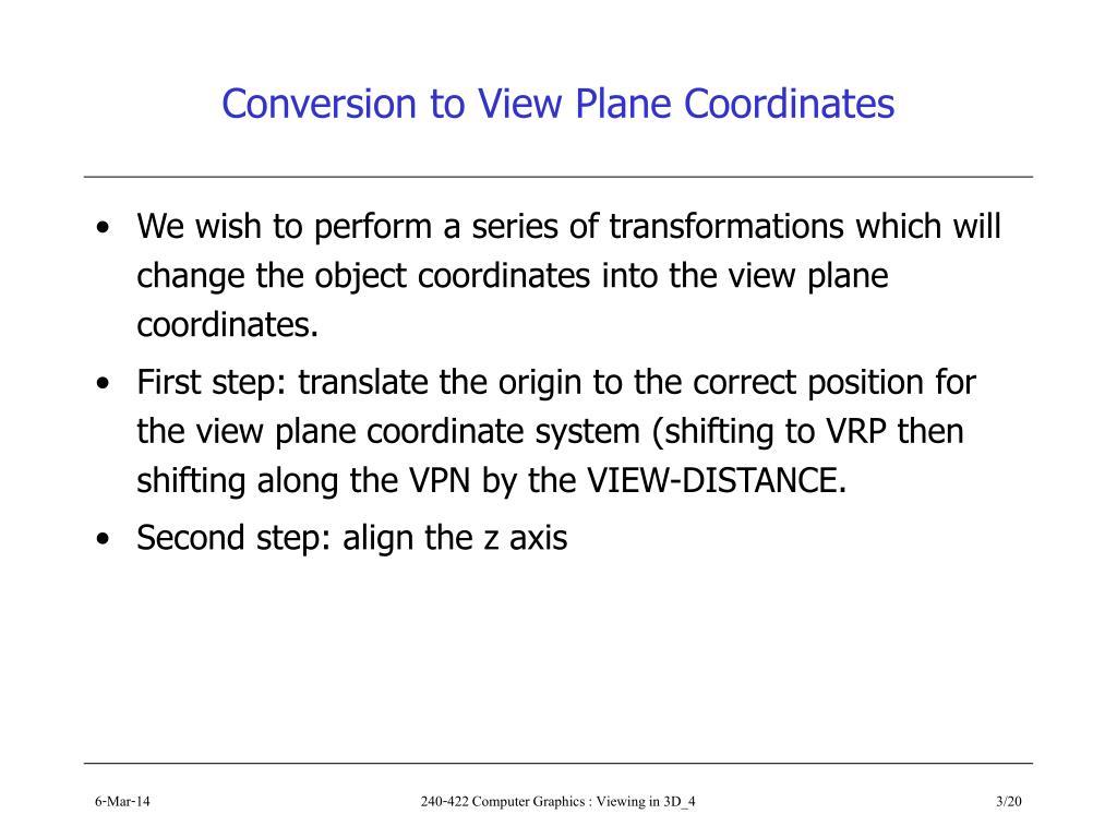 Conversion to View Plane Coordinates