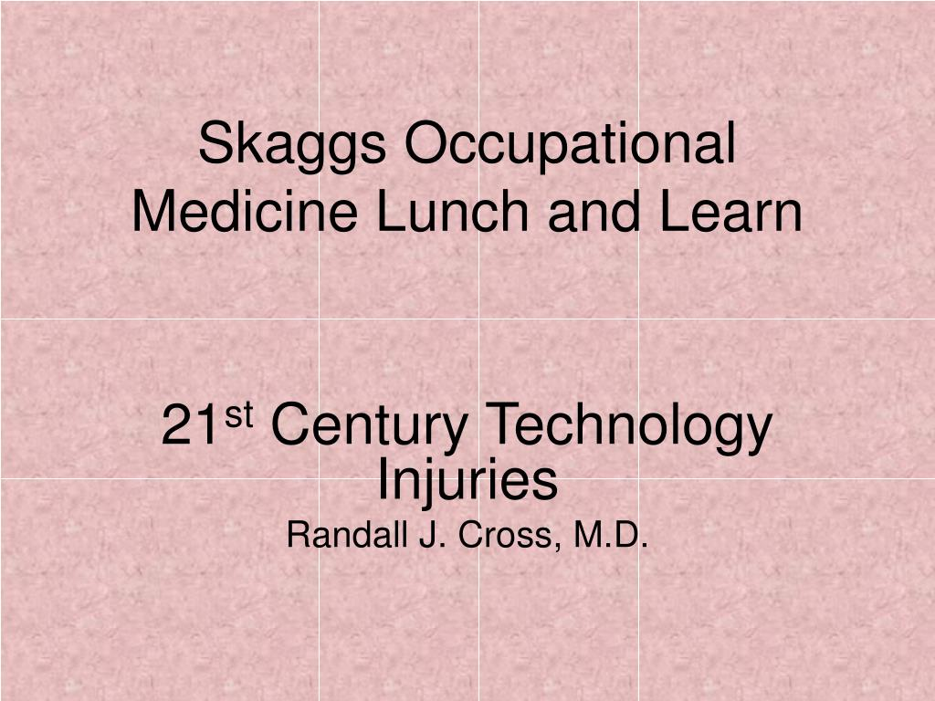 skaggs occupational medicine lunch and learn l.
