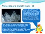 materials of a quartz clock 3