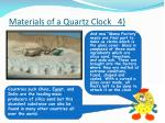 materials of a quartz clock 4