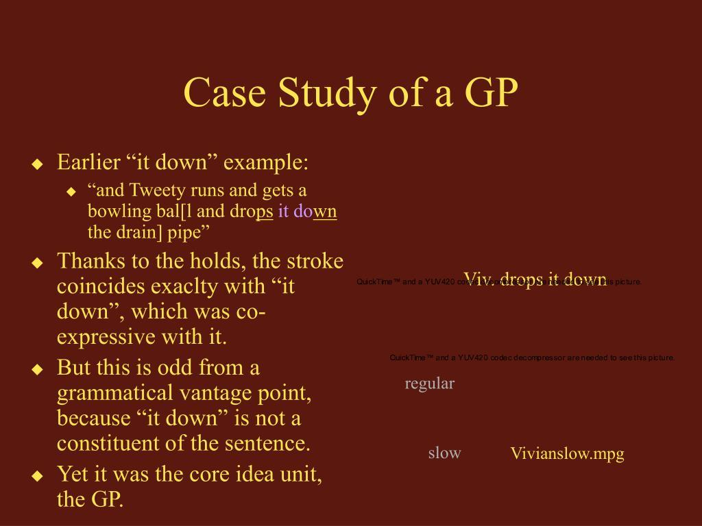 Case Study of a GP