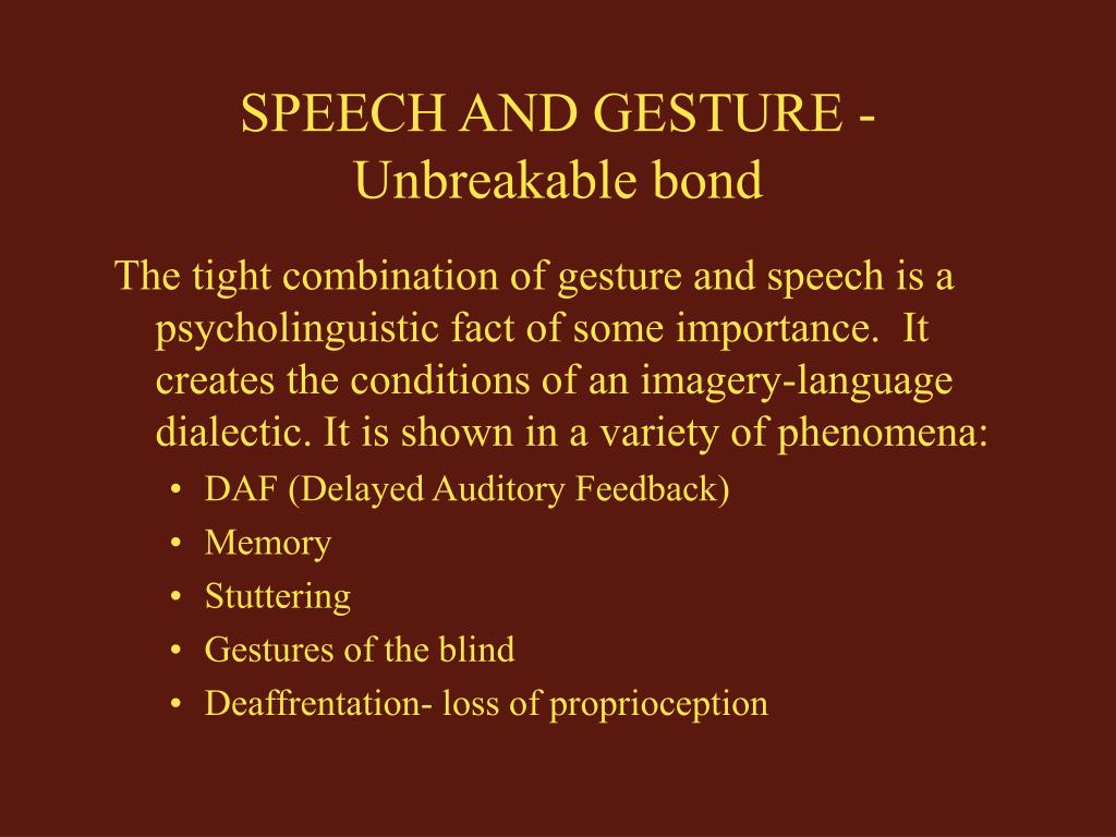 SPEECH AND GESTURE - Unbreakable bond