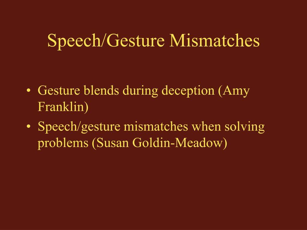 Speech/Gesture Mismatches