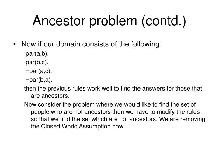Ancestor problem contd