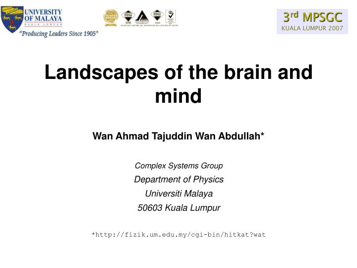 Landscapes of the brain and mind