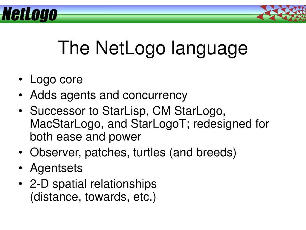 The NetLogo language