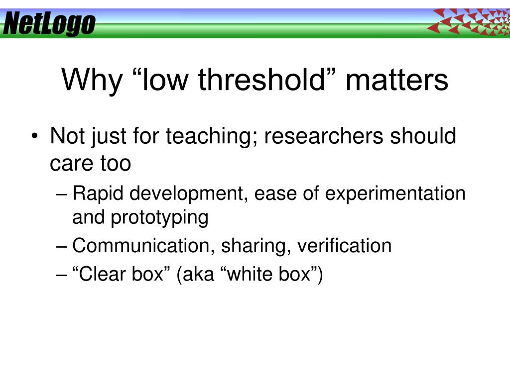 """Why """"low threshold"""" matters"""