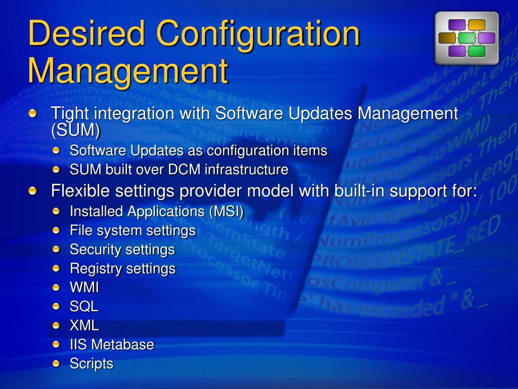Desired Configuration Management