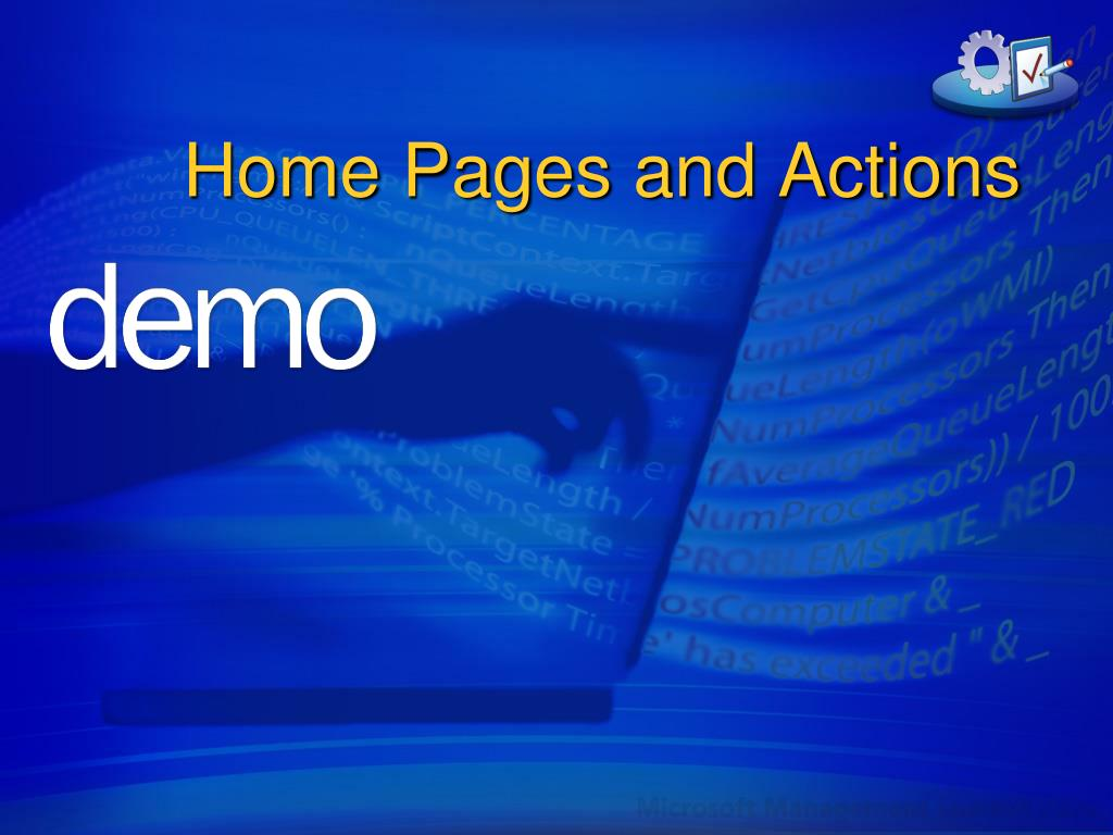 Home Pages and Actions
