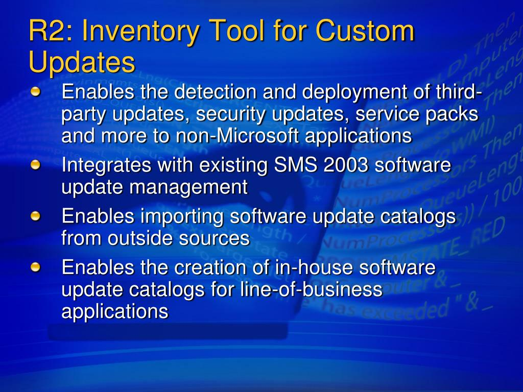 R2: Inventory Tool for Custom Updates