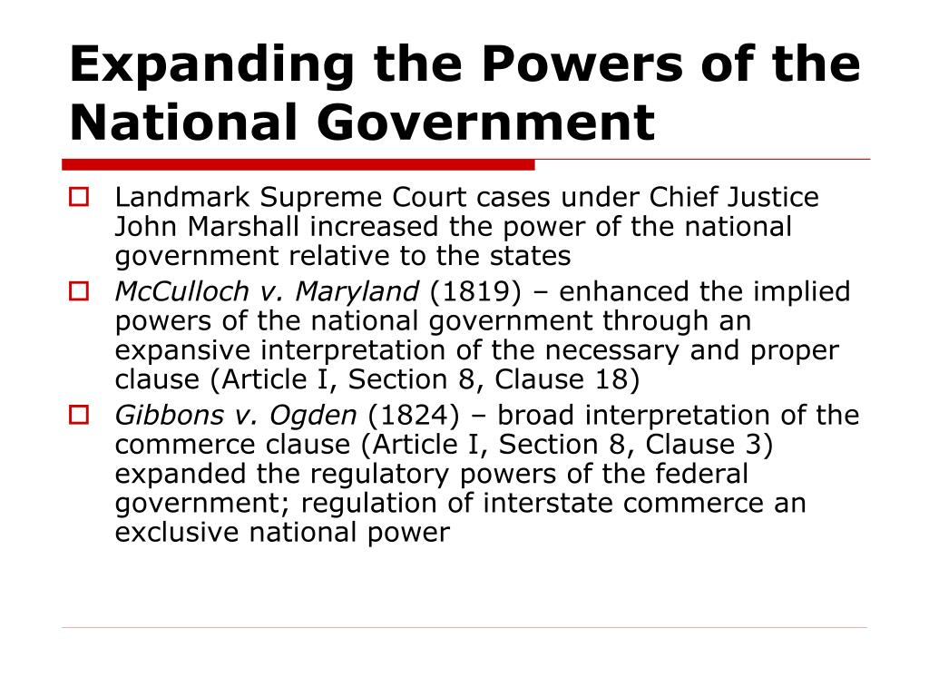 Expanding the Powers of the National Government