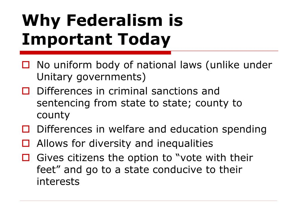 Why Federalism is Important Today