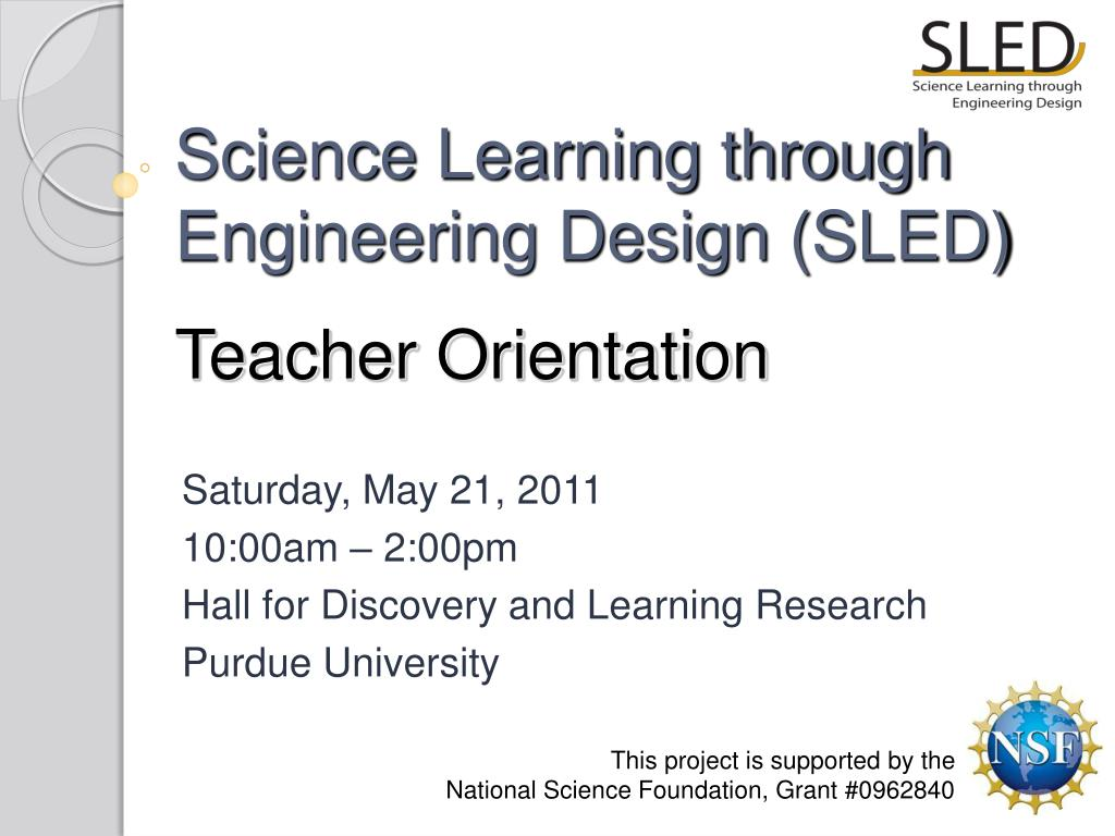 science learning through engineering design sled teacher orientation