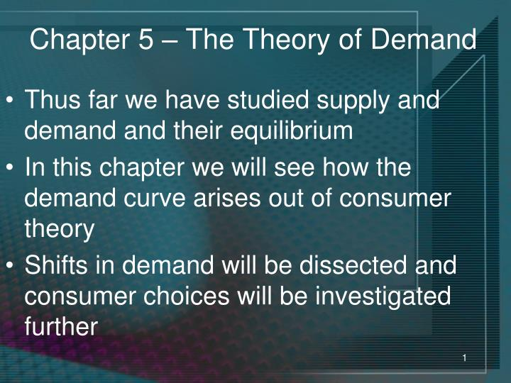chapter 5 the theory of demand n.