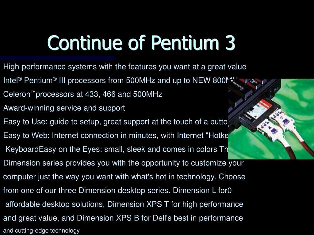 Continue of Pentium 3