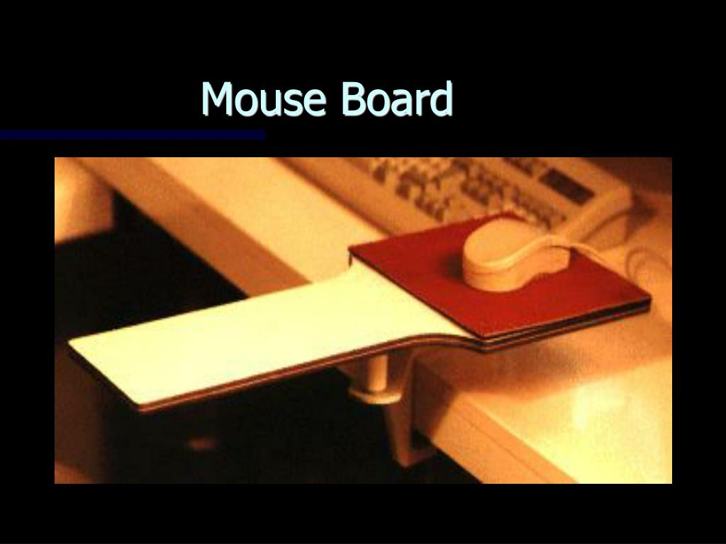 Mouse Board