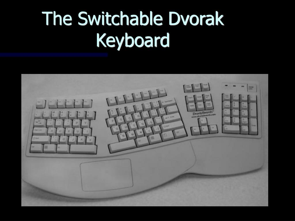 The Switchable Dvorak Keyboard