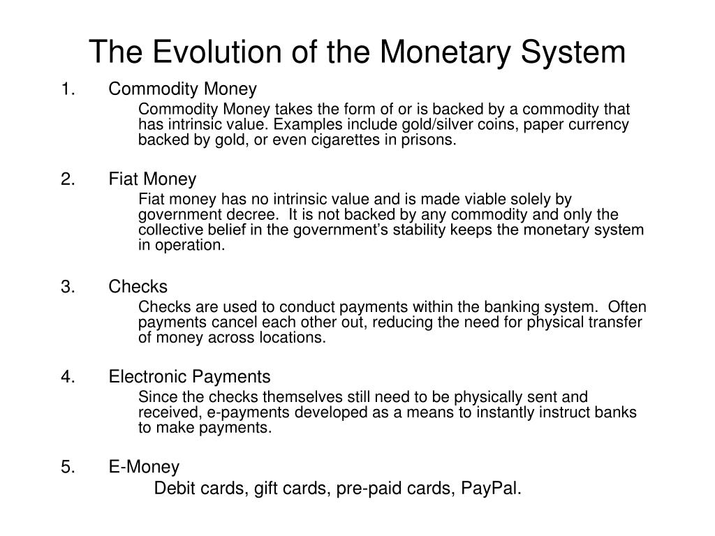 The Evolution of the Monetary System