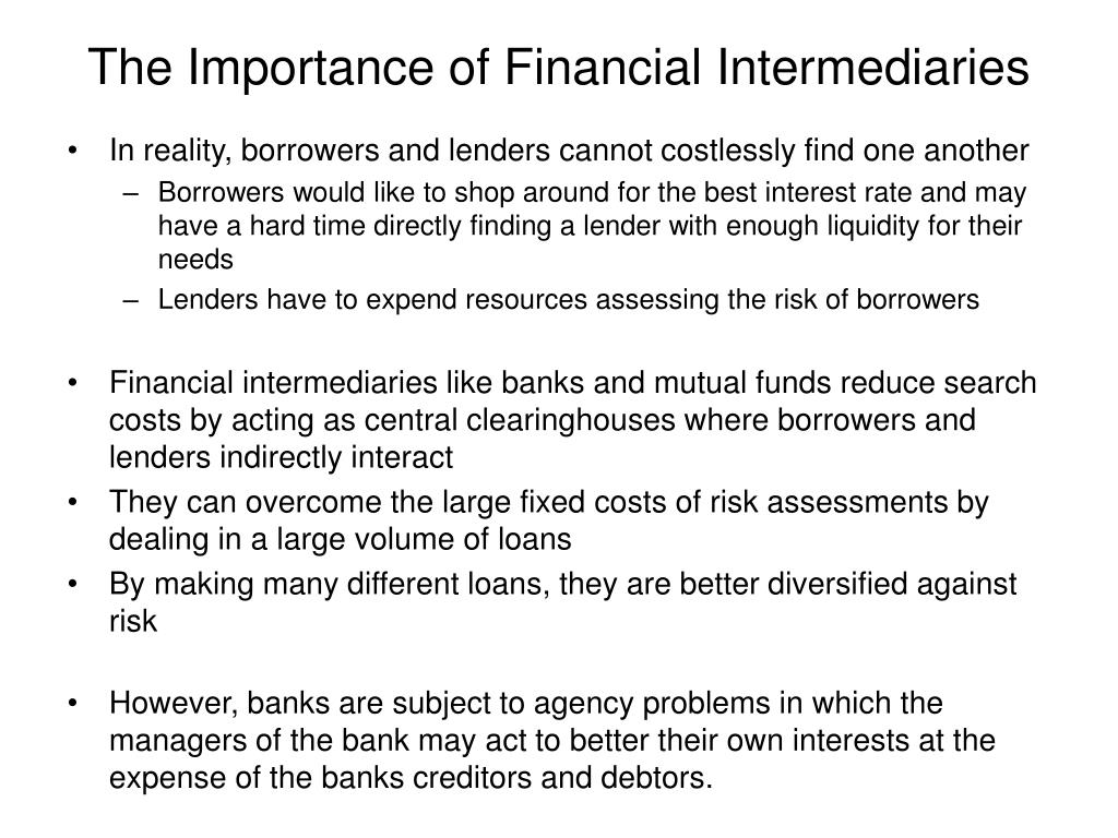 The Importance of Financial Intermediaries
