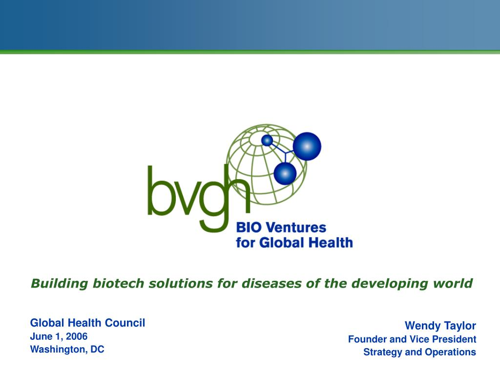 building biotech solutions for diseases of the developing world l.