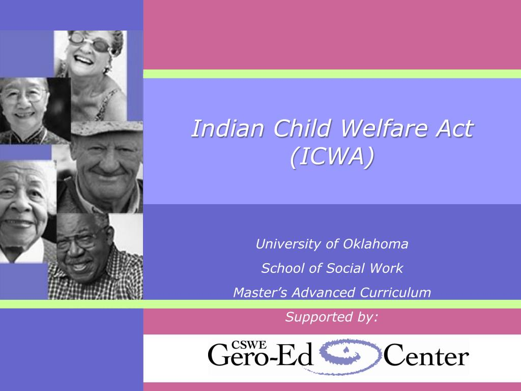indian child welfare act policy analysis 3514 summary of the indian child welfare act passing the indian child welfare act, congress stated: it is the policy of this nation to protect the.