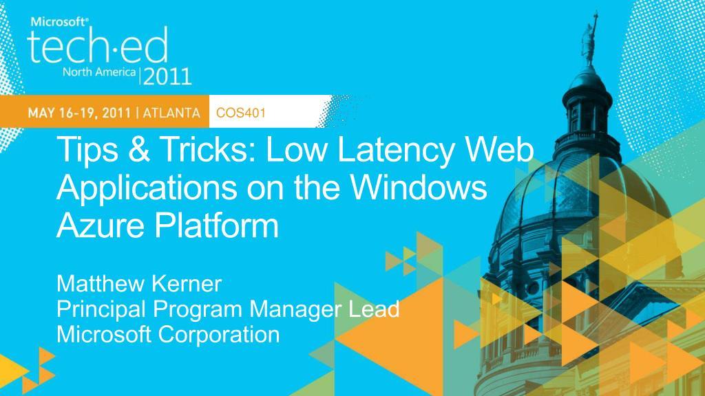 tips tricks low latency web applications on the windows azure platform l.