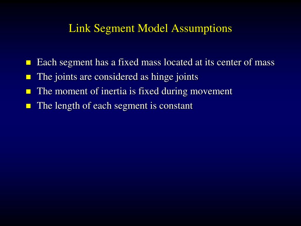 Link Segment Model Assumptions