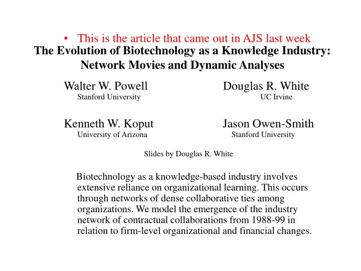 The evolution of biotechnology as a knowledge industry network movies and dynamic analyses