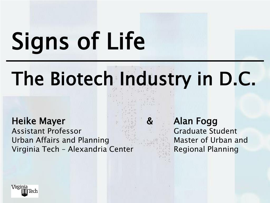 signs of life the biotech industry in d c l.