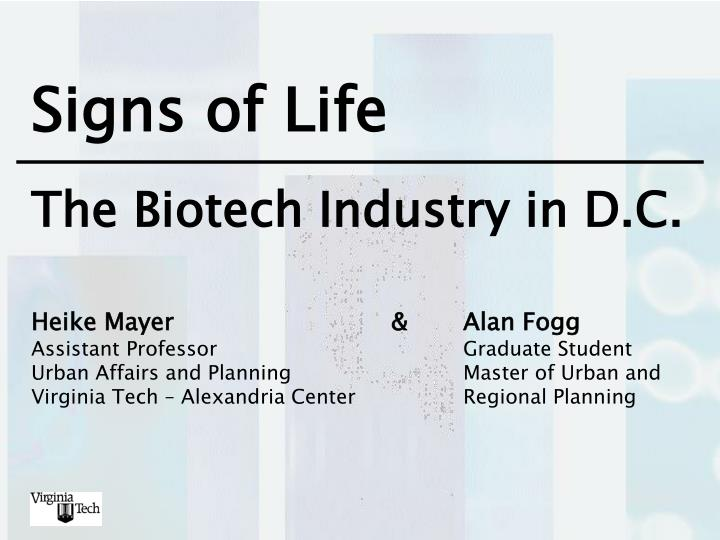 Signs of life the biotech industry in d c