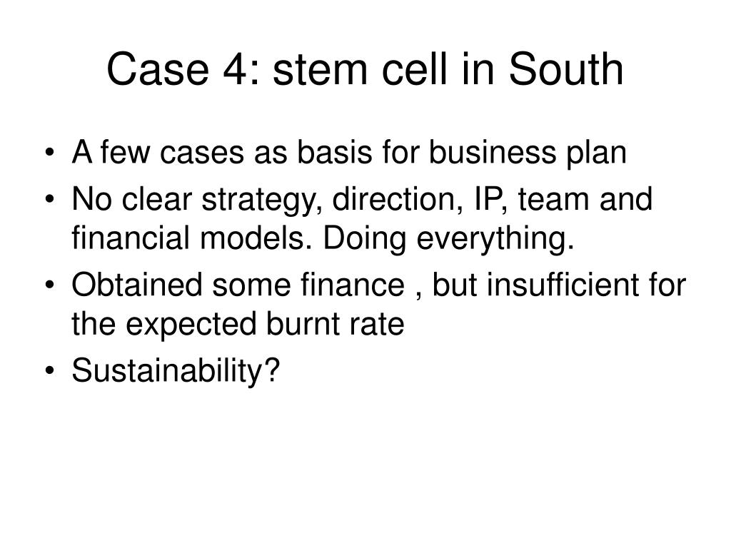 Case 4: stem cell in South